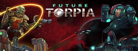 Future Torpia teaser